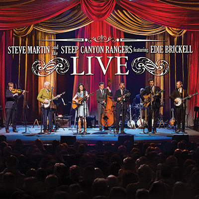 Steve Martin And The Steep Canyon Rangers Featuring Edie Brickell Live (CD/DVD) by Steve Martin