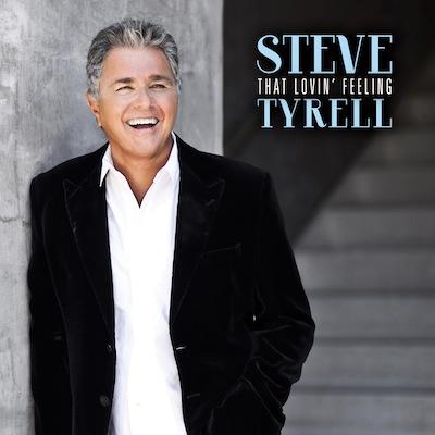 Steve Tyrell - That Lovin' Feeling