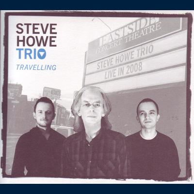 Steve Howe Trio - Travelling