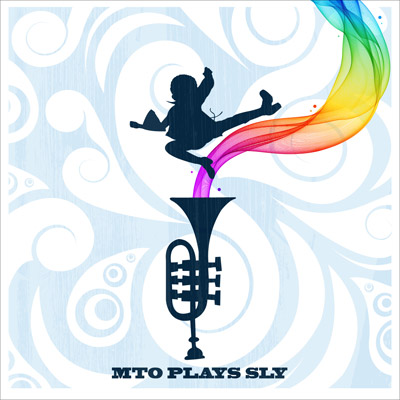 Steven Bernstein's Millennial Territory Orchestra - MTO Plays SLY