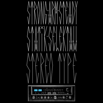 Stereotype by Strong Arm Steady & Statik Selektah