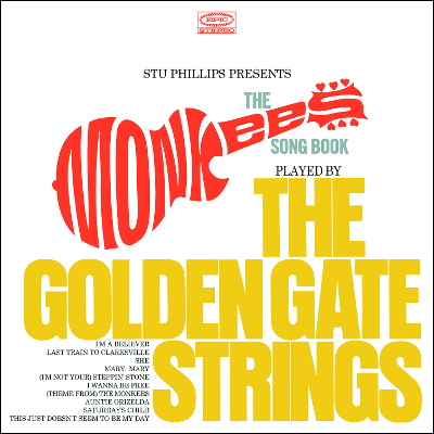 Stu Phillips Presents - The Monkees Songbook Played By The Golden Gate Strings
