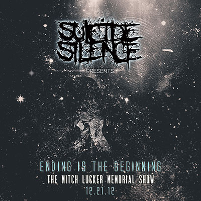 Ending Is the Beginning - The Mitch Lucker Memorial Show by Suicide Silence