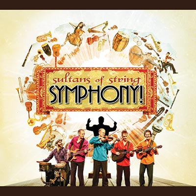Symphony! by Sultans Of String