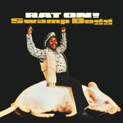 Rat On! (reissue) by Swamp Dogg