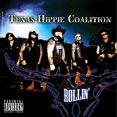 Texas Hippie Coalition - Rollin'