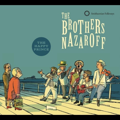 The Brothers Nazaroff - The Happy Prince