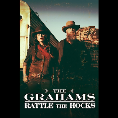 The Grahams - Rattle The Hocks (Documentary)