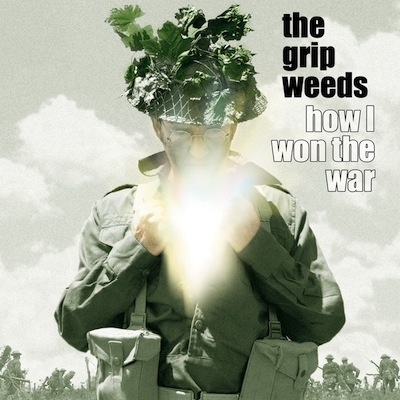 The Grip Weeds - How I Won The War