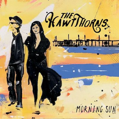 The HawtThorns - Morning Sun