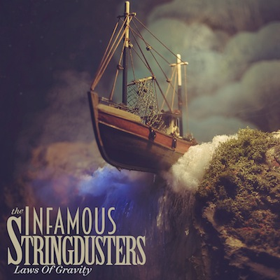 The Infamous Stringdusters - Laws Of Gravity