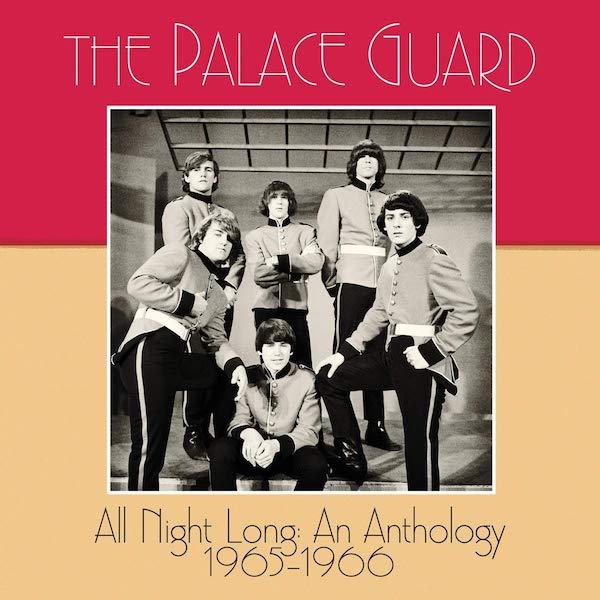 The Palace Guard - All Night Long: An Anthology 1965–1966