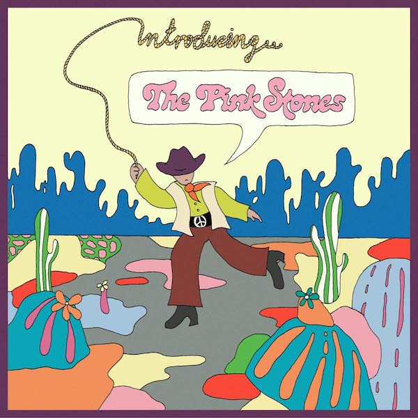 The Pink Stones - Introducing...The Pink Stones