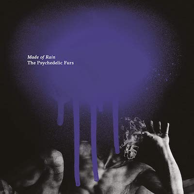 The Psychedelic Furs - Made Of Rain