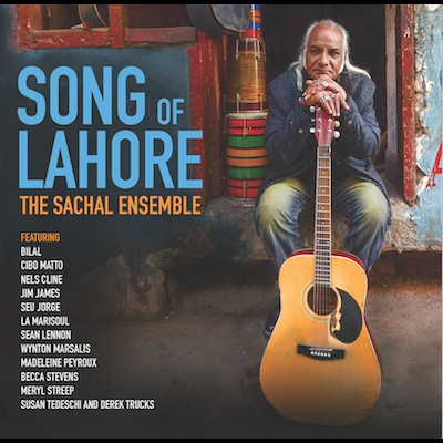 The Sachal Ensemble - Song Of Lahore