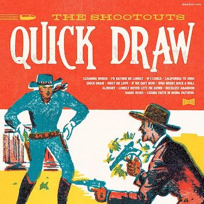 The Shootouts - Quick Draw