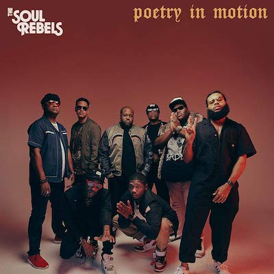 Soul Rebels - Poetry In Motion
