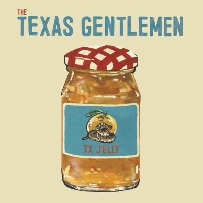 The Texas Gentlemen - TX Jelly