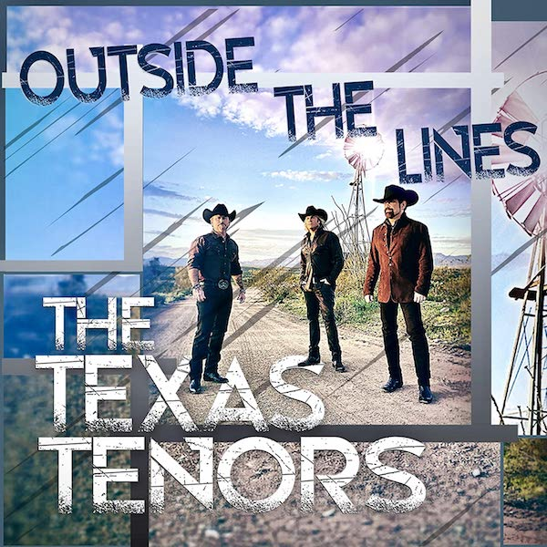 The Texas Tenors - Outside The Lines