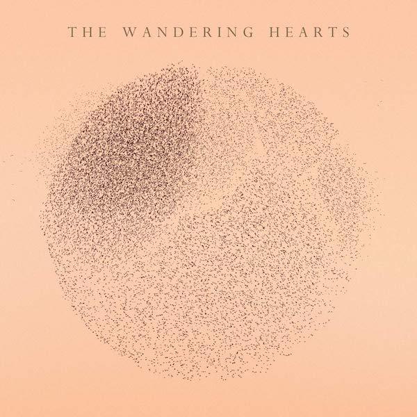 The Wandering Hearts - The Wandering Hearts