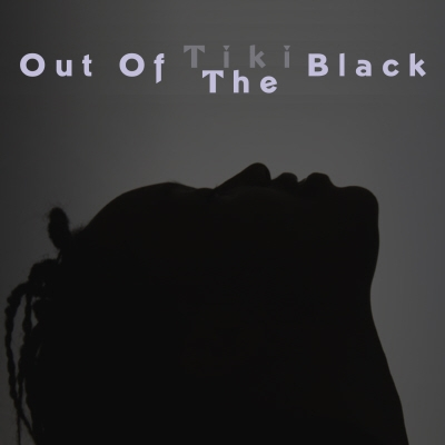 Out Of The Black by Tiki Black