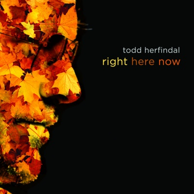 Right Here Now by Todd Herfindal
