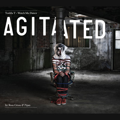 Watch Me Dance: Agitated By Ross Orton & Pipes by Toddla T