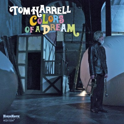 Colors Of A Dream by Tom Harrell