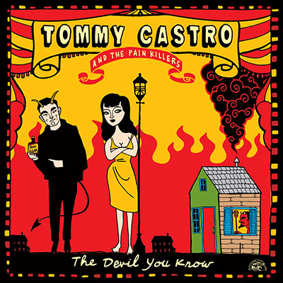 The Devil You Know by Tommy Castro And The Pain Killers