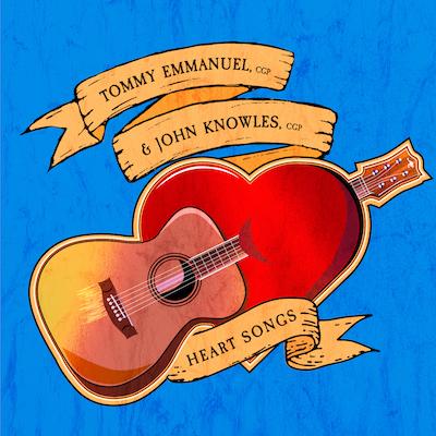 Tommy Emmanuel & John Knowles - Heart Songs