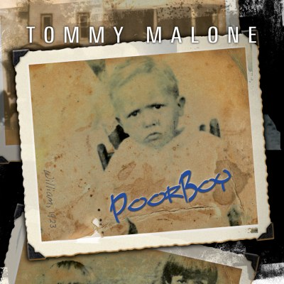 Poor Boy by Tommy Malone