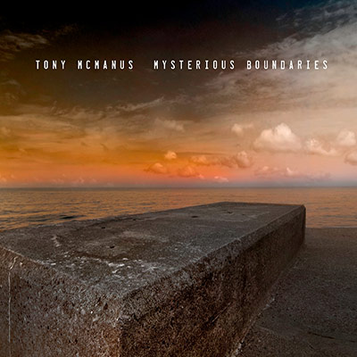 Mysterious Boundaries by Tony McManus