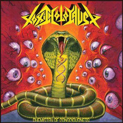Chemistry Of Consciousness by Toxic Holocaust