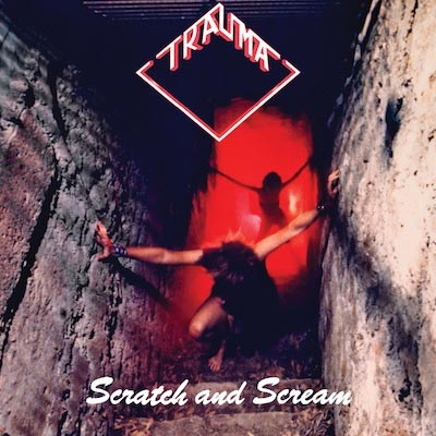 Scratch And Scream by Trauma