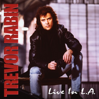 Live In L.A. by Trevor Rabin