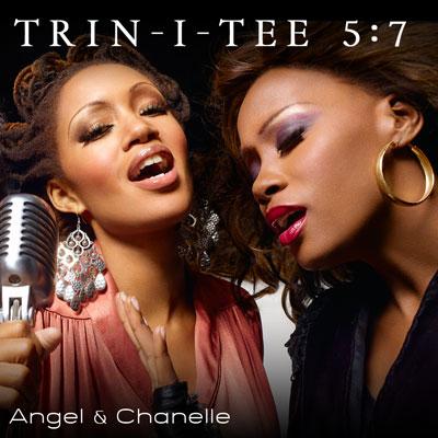 Trin-I-Tee 5:7 - Angel & Chanelle