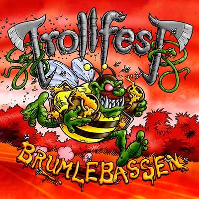 Brumblebassen by Trollfest