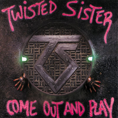 Twisted Sister - Come Out And Play (Reissue)