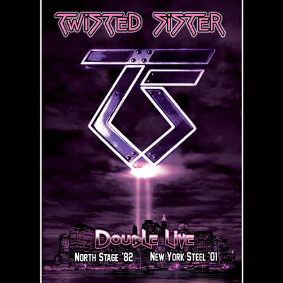 Twisted Sister - Double Live: North Stage 1982/New York Steel 2001 (DVD)