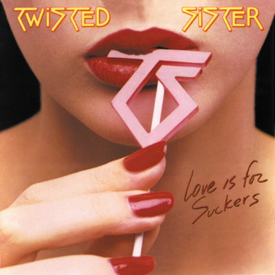 Twisted Sister - Love Is For Suckers (Reissue)