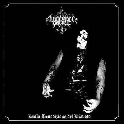 Unhuman Disease - Dalla Benedizione Del Diavolo (Reissue)