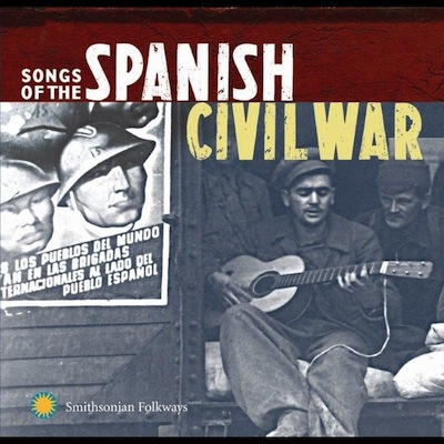 Songs Of The Spanish Civil War Volumes 1 & 2 by Various Artists