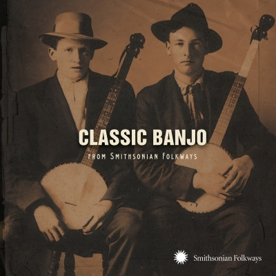 Classic Banjo From Smithsonian Folkways by Various Artists