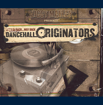 Various Artists - Ziggy Marley Presents: Dancehall Originators Vol 1