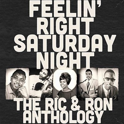 Various - Feelin' Right Saturday Night: The Ric & Ron Anthology