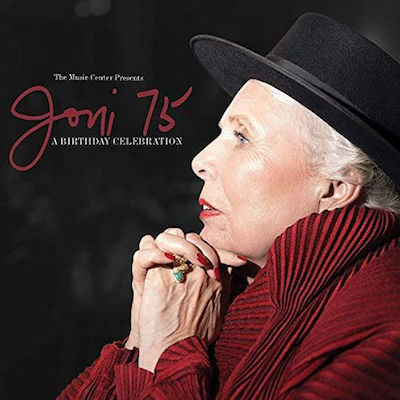 Various - Joni 75: Joni Mitchell Birthday Celebration