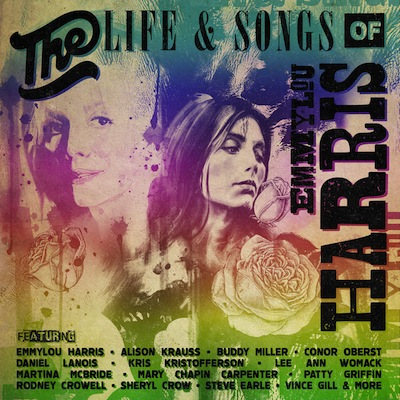 Various - The Life & Songs Of Emmylou Harris: An All-Star Concert Celebration