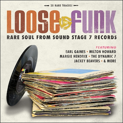 Various - Loose The Funk: Rare Soul From Sound Stage 7 Records