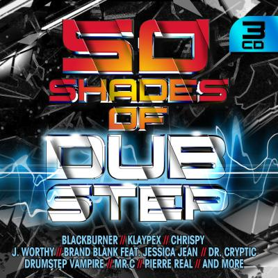 50 Shades Of Dubstep by Various Artists