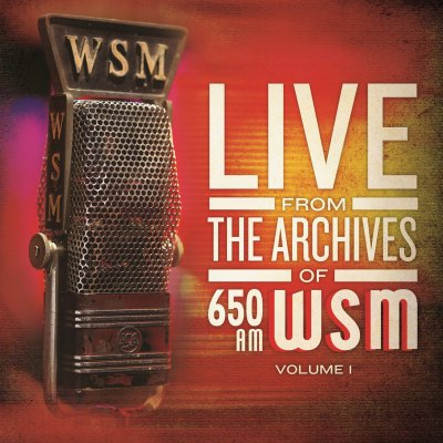 650 AM WSM Live From The Archives Volume One by Various Artists